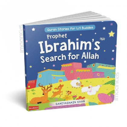 Goodword Prophet Ibrahims Search for Allah