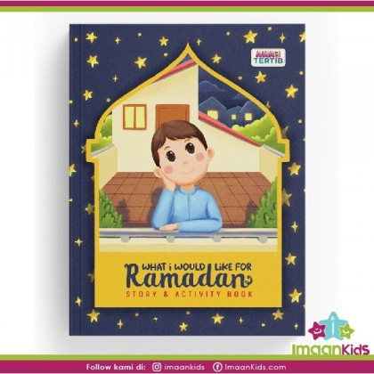 What I Would Like for Ramadan (Story & Activity book)