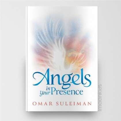 Angels in Your Presence | Omar Suleiman