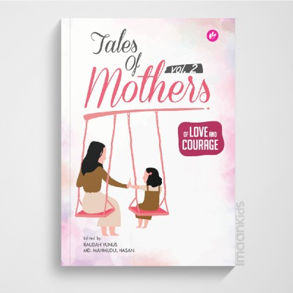 Tales of Mother vol 2 : Of Love and Courage
