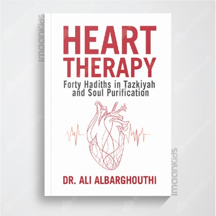 Heart Therapy - Forty Hadiths in Tazqiyah and Soul Purification