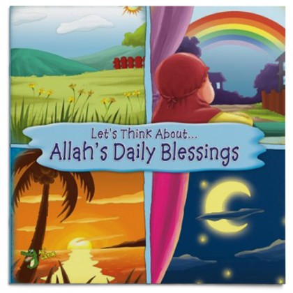 Let's Think About... Allah's Daily Blessing