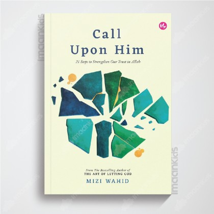 Call Upon Him (Softcover Edition) by Mizi Wahid