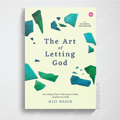 The Art of Letting God (Softcover Edition) by Mizi Wahid